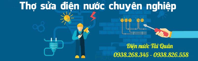 Thợ sửa chữa điện nước Tài Quân giá rẻ 24/24 mọi lúc mọi nơi